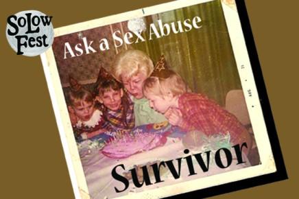 Ask a Sex Abuse Survivor – An Interactive One ManShow